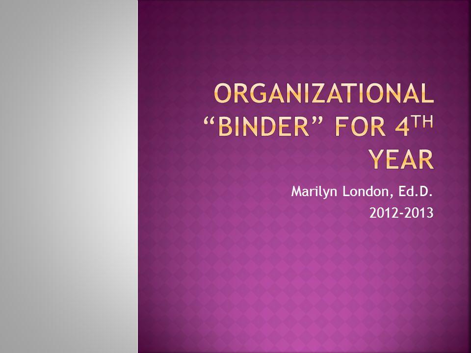 Marilyn London, Ed.D. 2012-2013