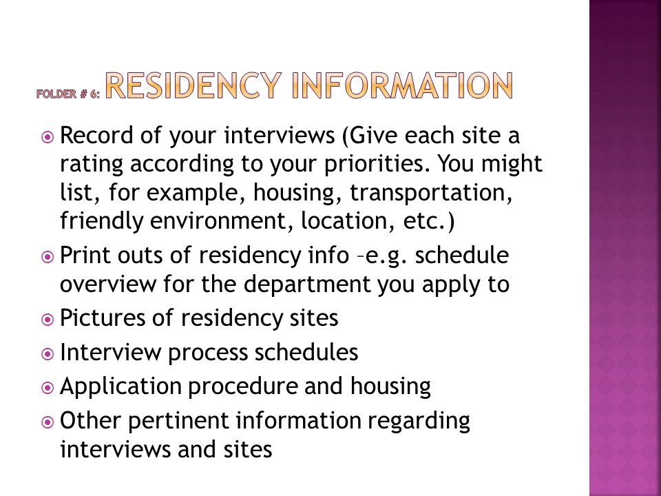  Record of your interviews (Give each site a rating according to your priorities. You might list, for example, housing, transportation, friendly envi