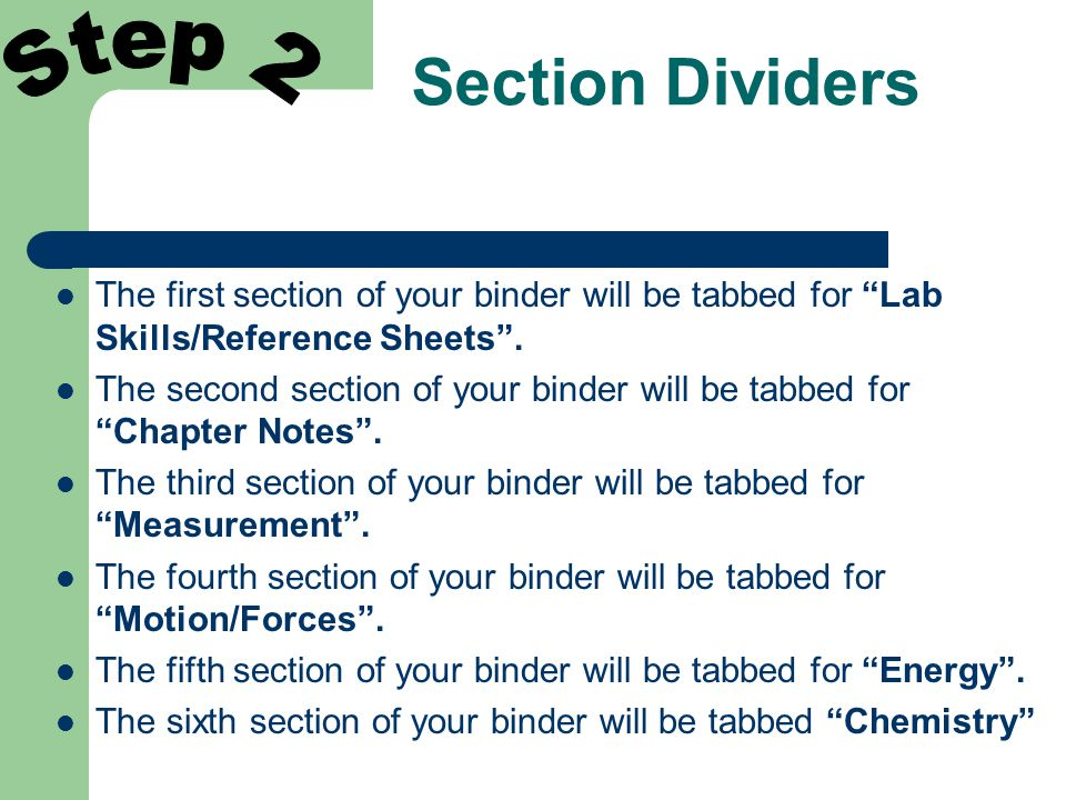 Section Dividers The first section of your binder will be tabbed for Lab Skills/Reference Sheets .