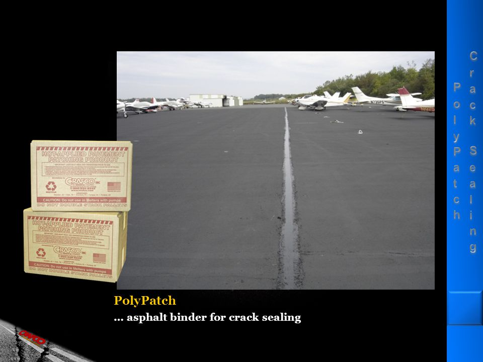 PolyPatch … asphalt binder for crack sealing