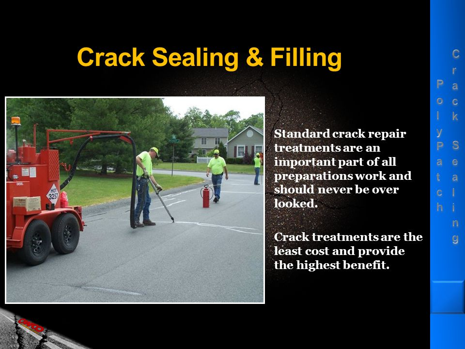 Versatile Uses – Large Cracks Cracks that are too large for standard sealants can be repaired.