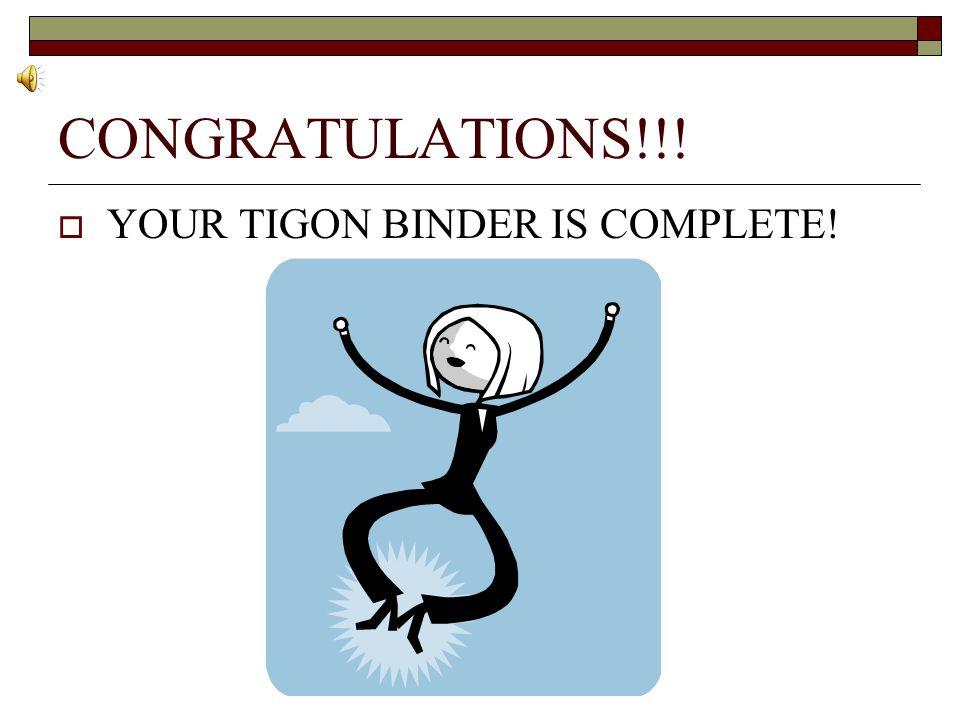 CONGRATULATIONS!!!  YOUR TIGON BINDER IS COMPLETE!