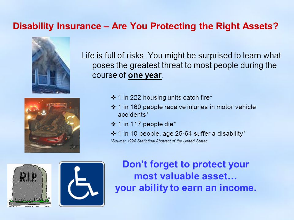 ADVANTAGES Non-Cancellable Personal Disability Insurance 1.Enhanced Contract Provisions Available  Liberal Own Occupation Definition  Long-Term Partial/Residual Benefit to age 65  Long-Term COLA  Unique Non-Disabling Injury Benefit  Guaranteed Physical Insurability  Rehabilitation Benefits  Additional ADL Catastrophic Coverage 2.