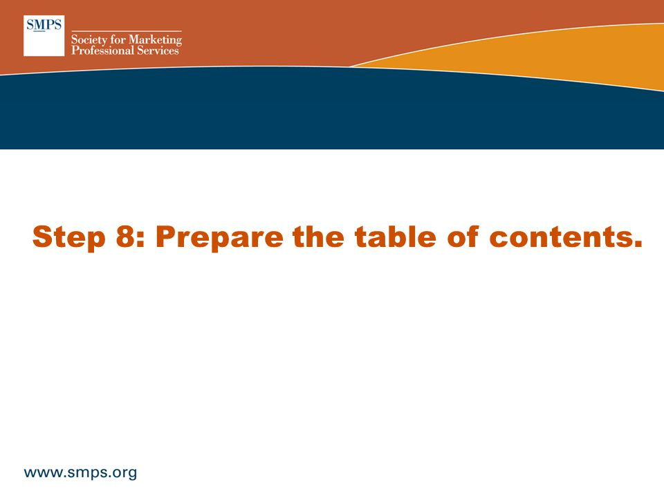 Step 8: Prepare the table of contents.