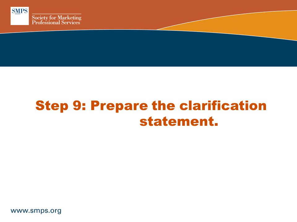 Step 9: Prepare the clarification statement.