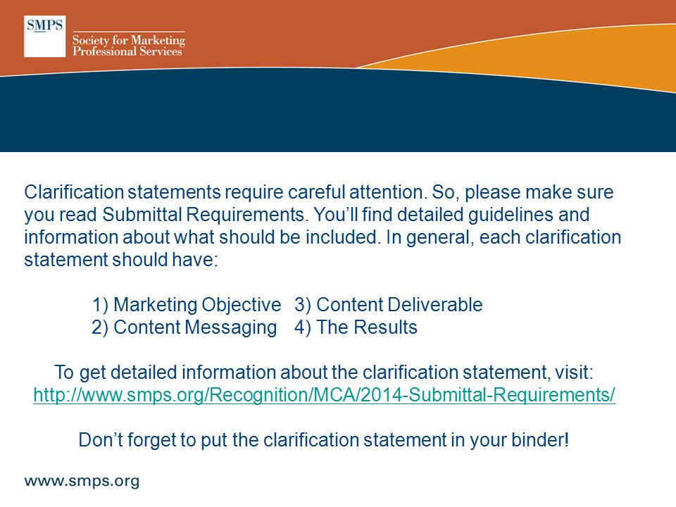 Clarification statements require careful attention. So, please make sure you read Submittal Requirements. You'll find detailed guidelines and informat