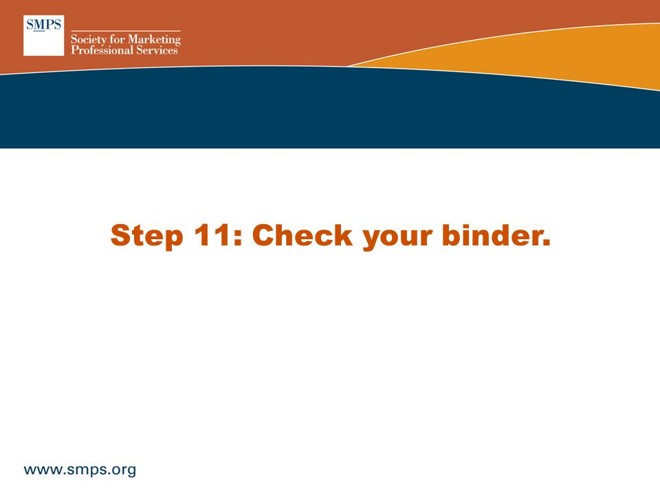 Step 11: Check your binder.