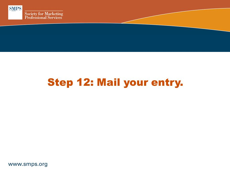 Step 12: Mail your entry.