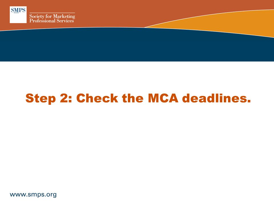 Step 2: Check the MCA deadlines.
