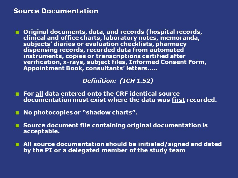 Source Documentation  Original documents, data, and records (hospital records, clinical and office charts, laboratory notes, memoranda, subjects' dia