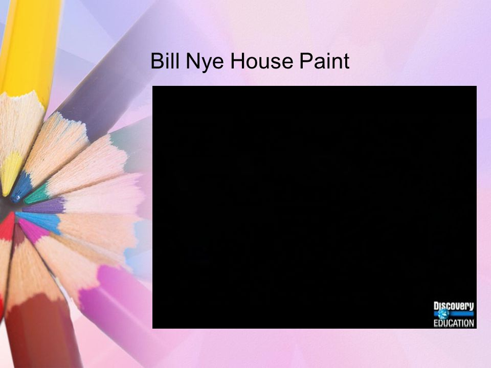 Bill Nye House Paint