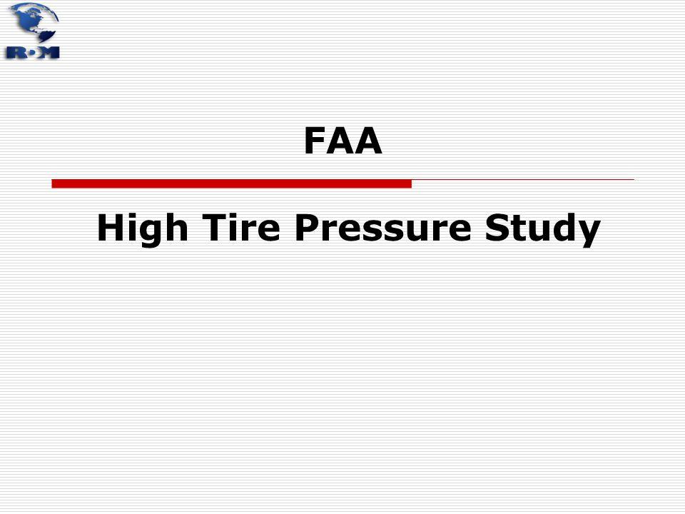 FAA High Tire Pressure Study