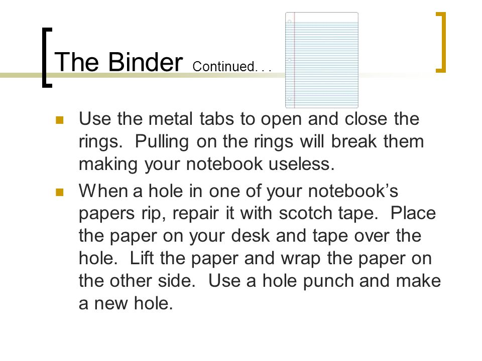 Dividers When placed in a notebook, dividers are arranged in a top to bottom order.