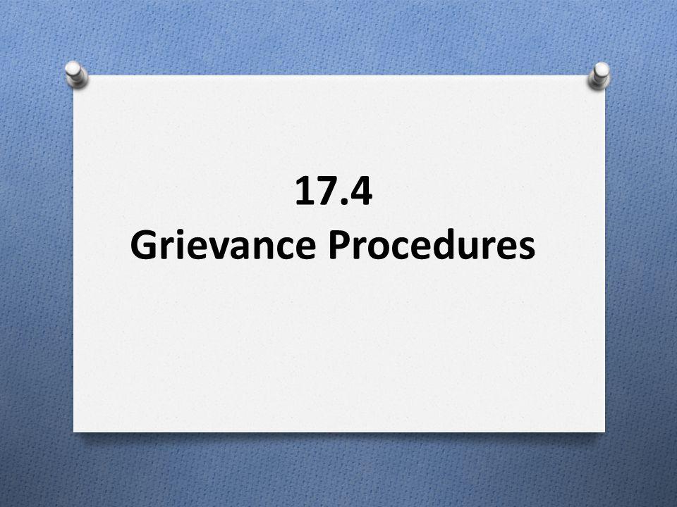 17.4 Grievance Procedures