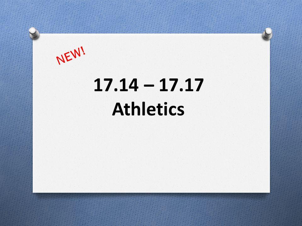 17.14 – 17.17 Athletics NEW!