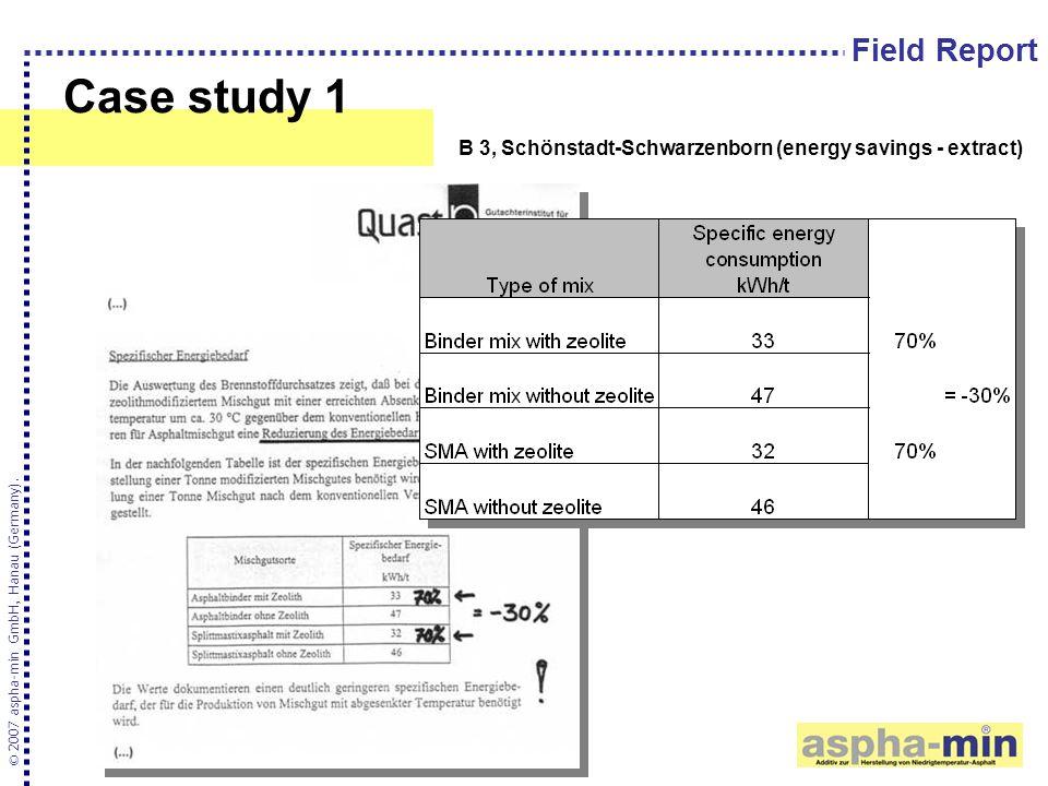 Case study 1 © 2007 aspha-min GmbH, Hanau (Germany). B 3, Schönstadt-Schwarzenborn (energy savings - extract) Field Report