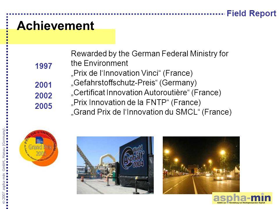 "Achievement Rewarded by the German Federal Ministry for the Environment ""Prix de l'Innovation Vinci"" (France) ""Gefahrstoffschutz-Preis"" (Germany) ""Cer"
