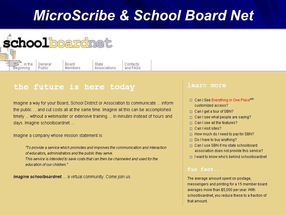 MicroScribe & School Board Net