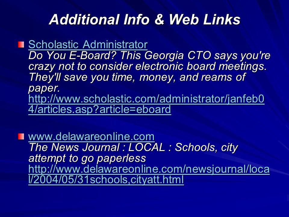 Additional Info & Web Links Scholastic Administrator Scholastic Administrator Do You E-Board.