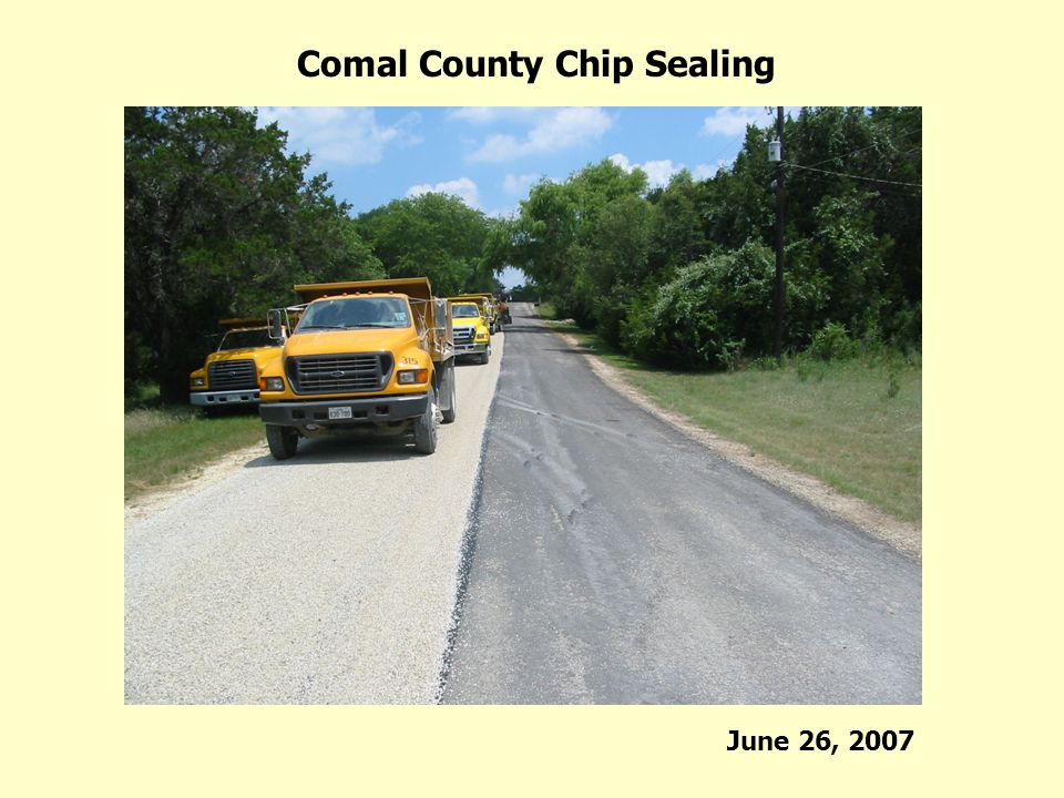 Comal County Chip Sealing June 26, 2007