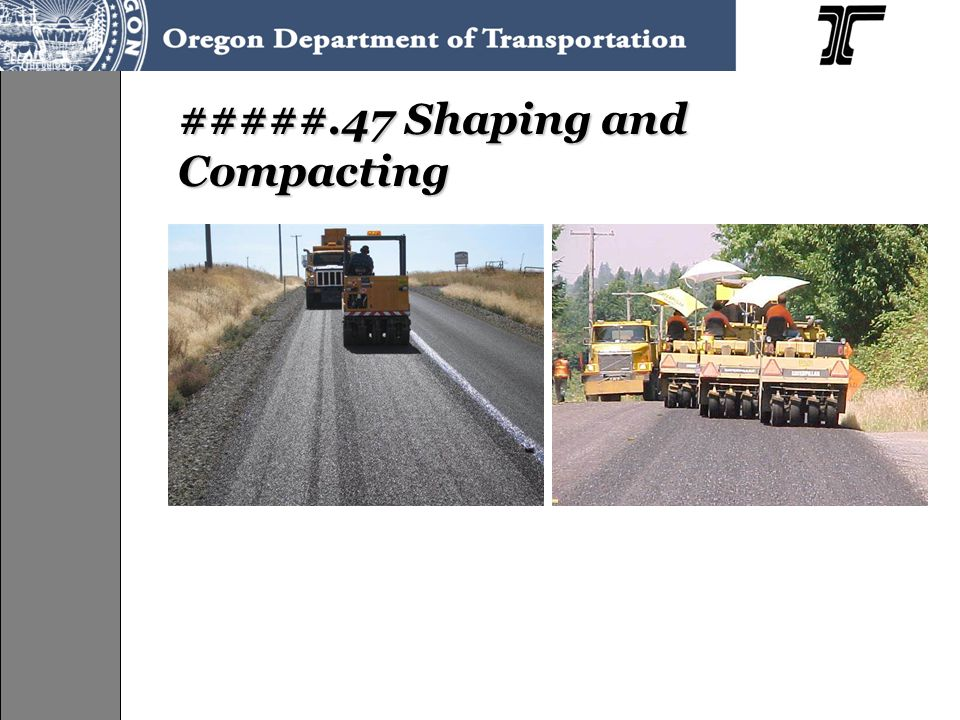 #####.47 Shaping and Compacting