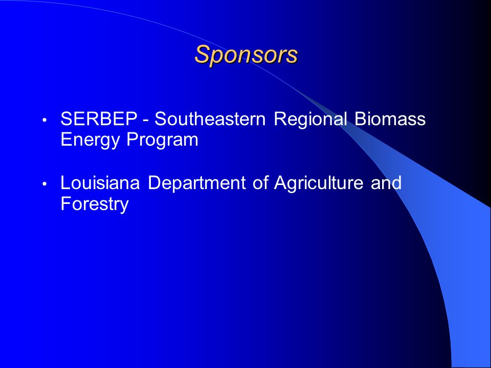 Developing and Testing an Environmentally Friendly Firelog Using a Bio-based Binder Cornelis F. deHoop, Associate Professor Louisiana Forest Products