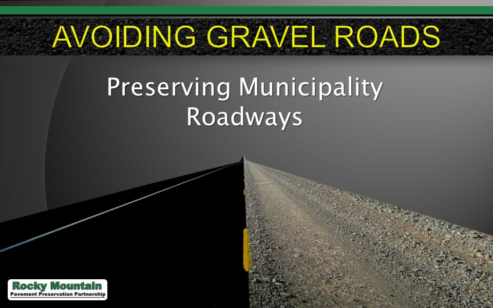 1 Preserving Municipality Roadways