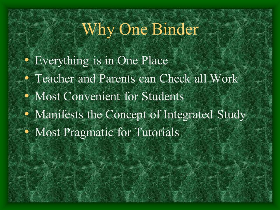 Binder Problems Many Different Tasks to Accomplish If Lost – All Is Lost Can Get Out of Control if Ignored for Even a Short Time Other Teachers May have Other Requirements Grows Very Big