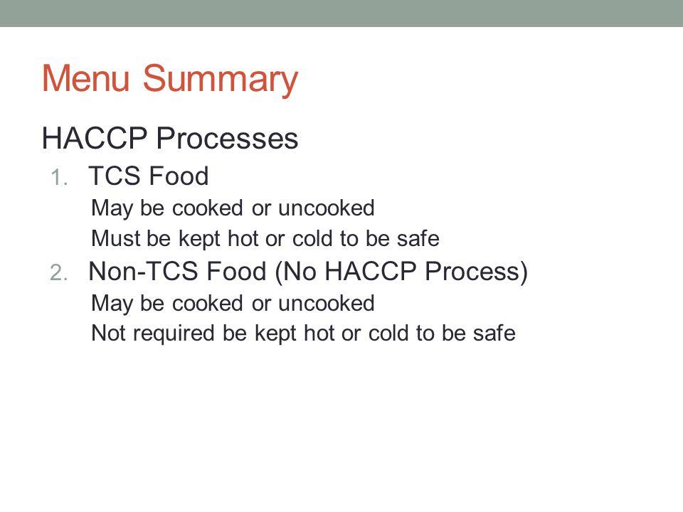 9 Menu Summary HACCP Processes 1.