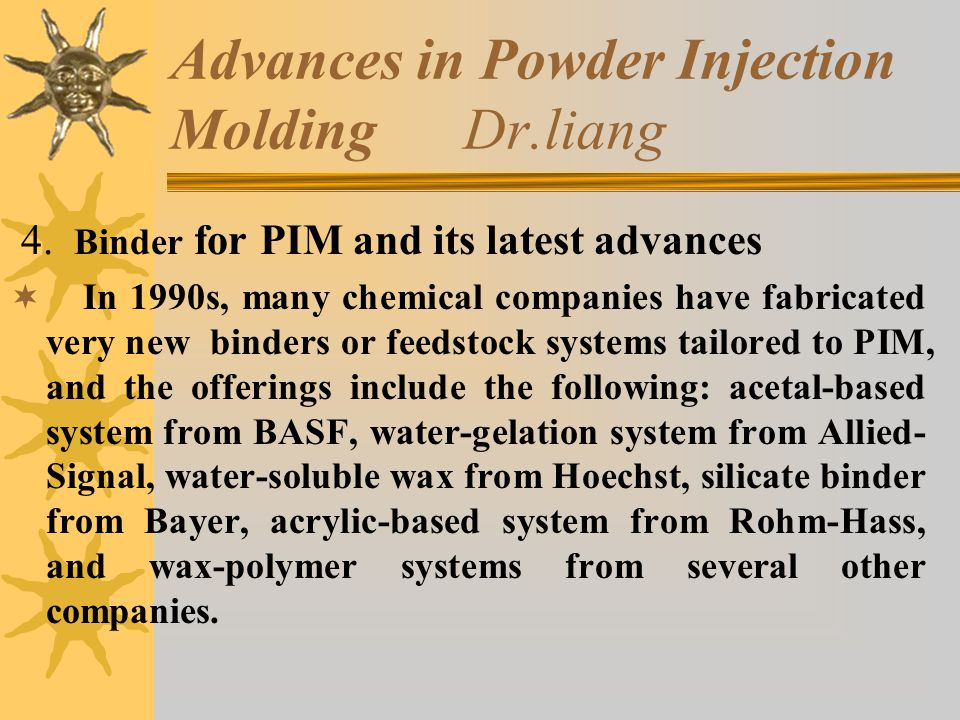 Advances in Powder Injection Molding Dr.liang 4.