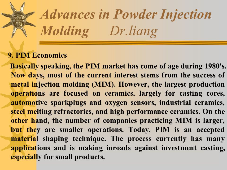 Advances in Powder Injection Molding Dr.liang 9.
