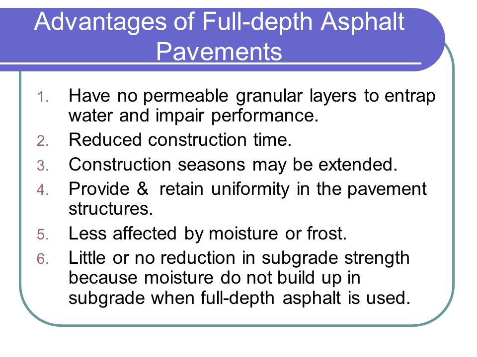 Contained Rock Asphalt Mats Composed of 4 layers: 1.