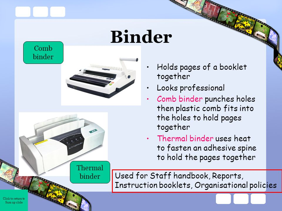 Click to return to Sum up slide External Agency This machine creates booklets The offset printing press produces high quality, colour documents Machine operator at work This machine folds documents