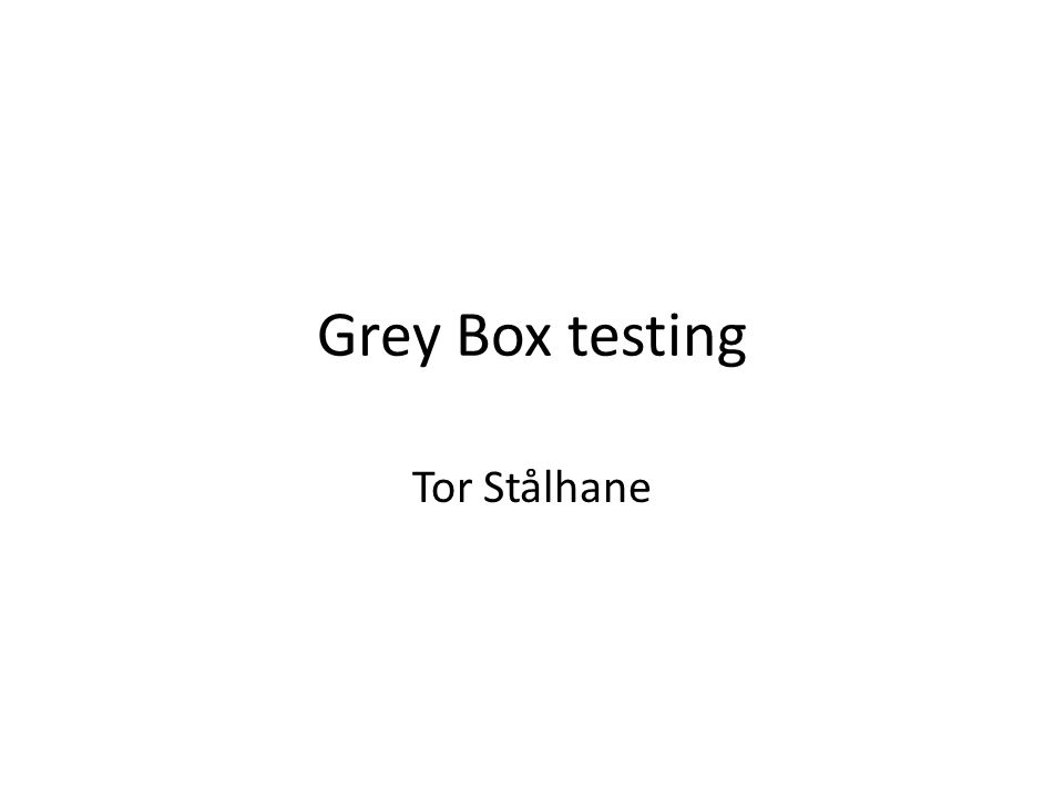 What is Grey Box testing Grey Box testing is testing done with limited knowledge of the internal of the system.