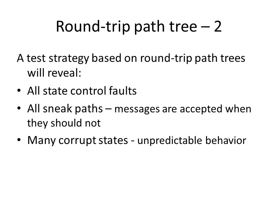 Challenge for round-trip path testing In order to test a system based on state transitions via triggers, predicates (guards) and activities, we need to be able to observe and register these entities.