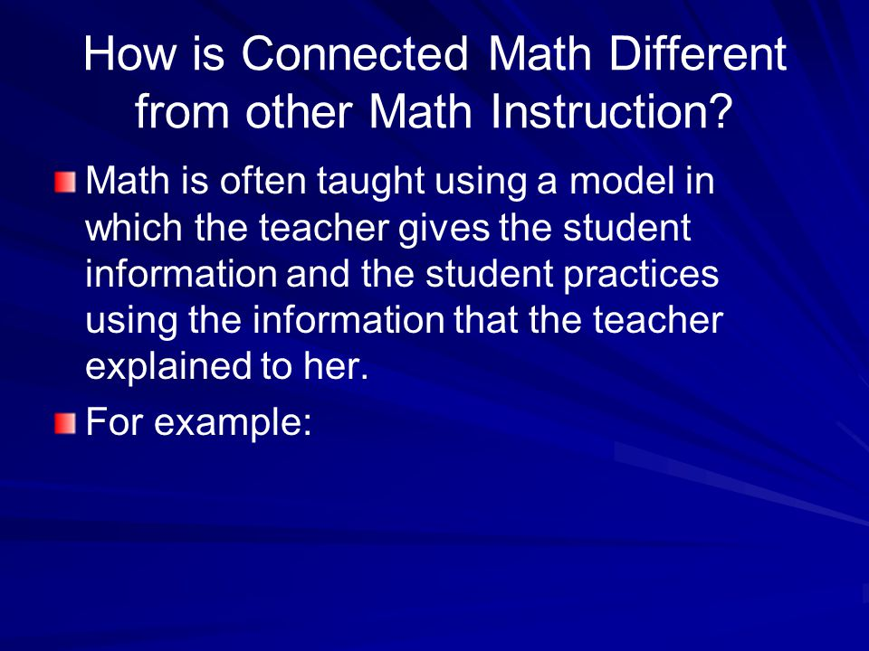 How is Connected Math Different from other Math Instruction.