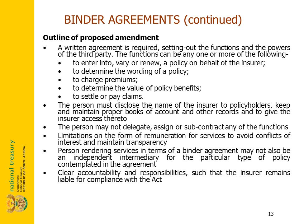 13 Outline of proposed amendment A written agreement is required, setting-out the functions and the powers of the third party. The functions can be an