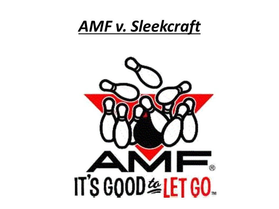 AMF v. Sleekcraft