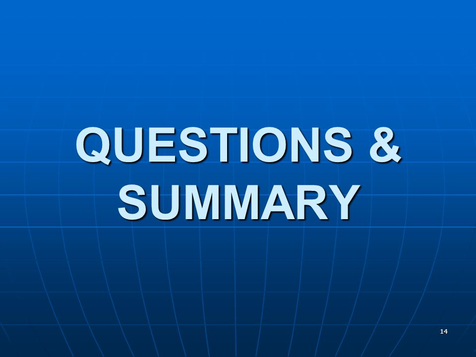 14 QUESTIONS & SUMMARY