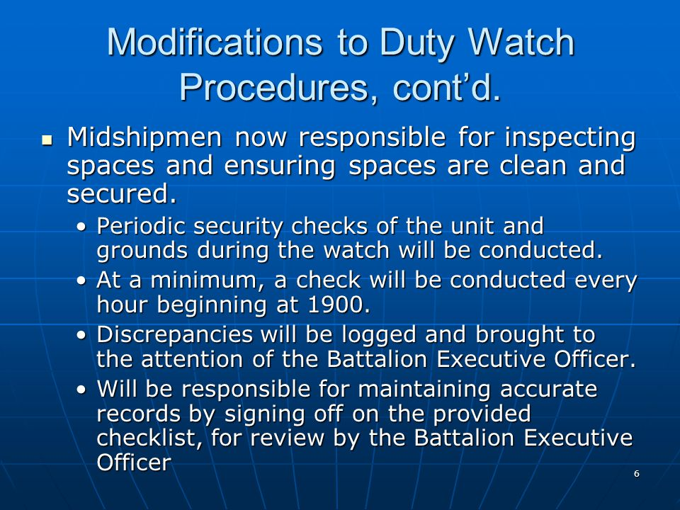 6 Modifications to Duty Watch Procedures, cont'd.