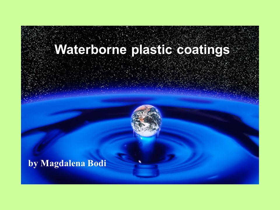 Waterborne plastic coatings by Magdalena Bodi