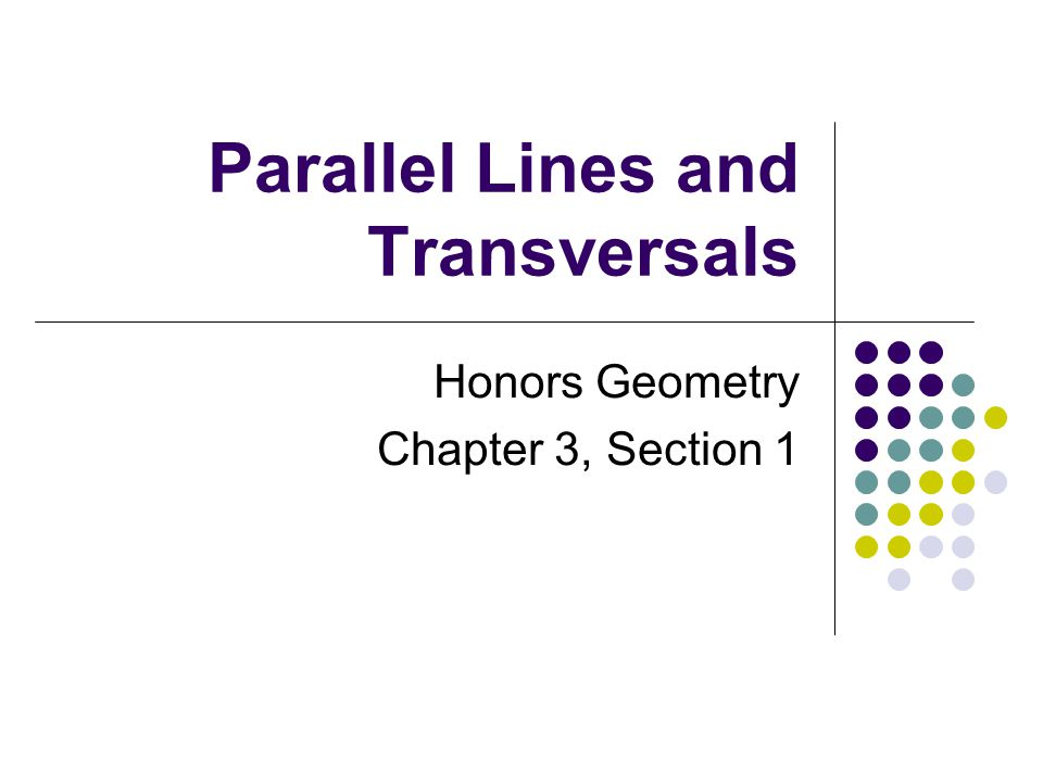 Notes What does it mean for two lines to be parallel.