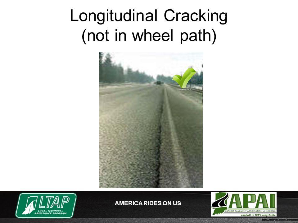AMERICA RIDES ON US Longitudinal Cracking (not in wheel path)