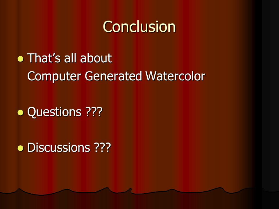 Conclusion That's all about That's all about Computer Generated Watercolor Questions .