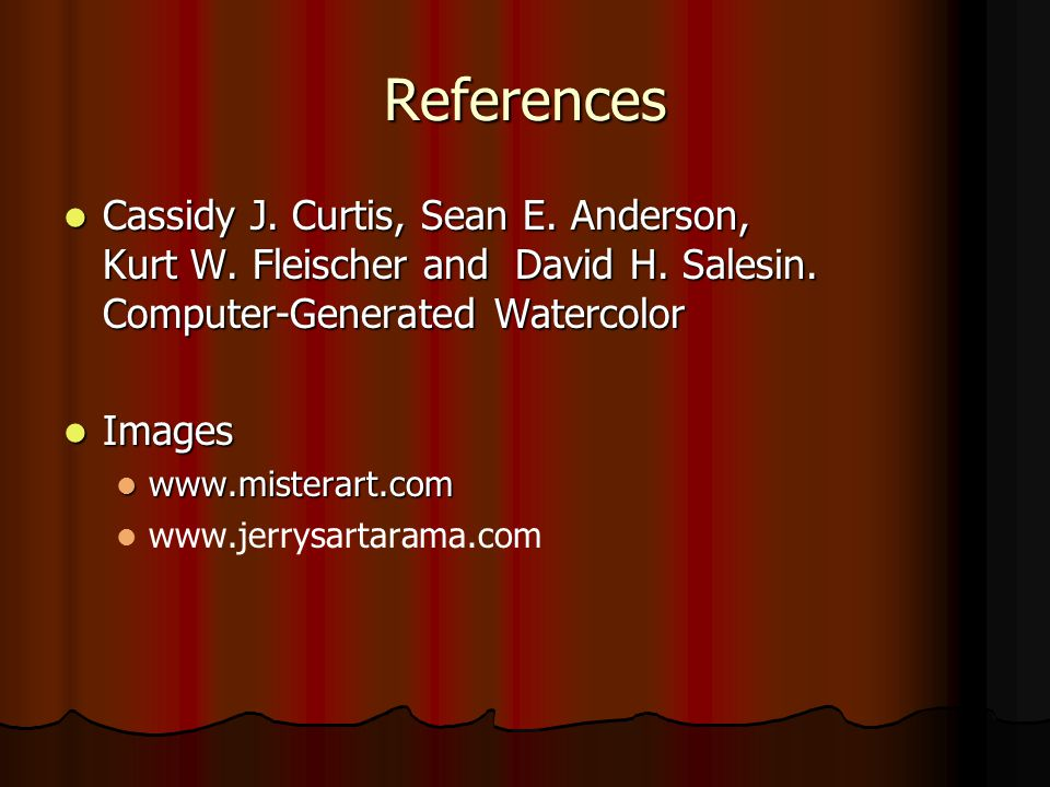 References Cassidy J. Curtis, Sean E. Anderson, Kurt W.