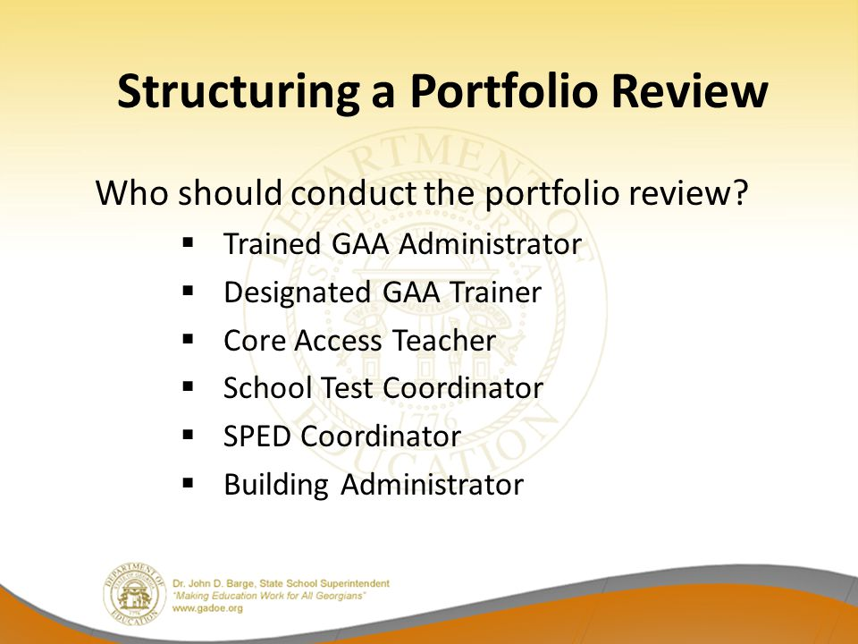 Structuring a Portfolio Review Who should conduct the portfolio review.