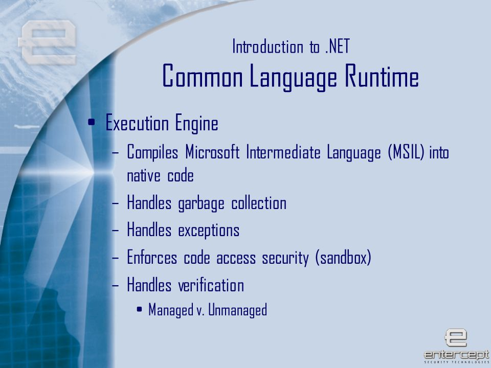 10 Introduction to.NET BCL Assembly Class Loader JIT Machine Code External Assembly CLR