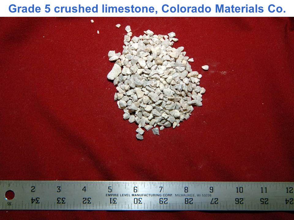 Grade 5 crushed limestone, Colorado Materials Co.