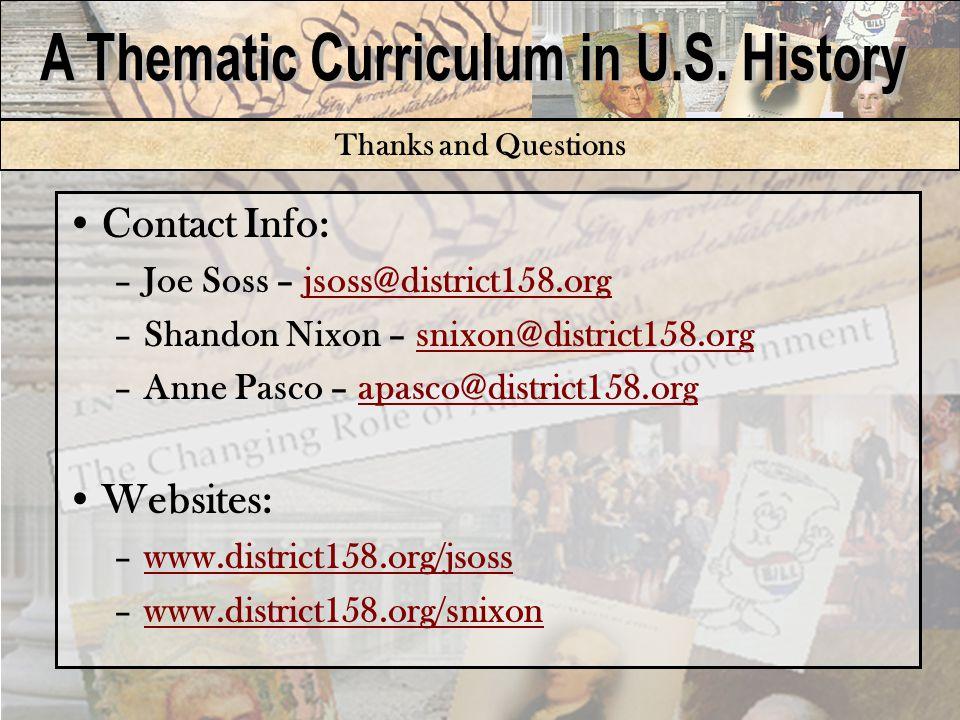 Thanks and Questions Contact Info: –Joe Soss – jsoss@district158.orgjsoss@district158.org –Shandon Nixon – snixon@district158.orgsnixon@district158.org –Anne Pasco – apasco@district158.orgapasco@district158.org Websites: –www.district158.org/jsosswww.district158.org/jsoss –www.district158.org/snixonwww.district158.org/snixon