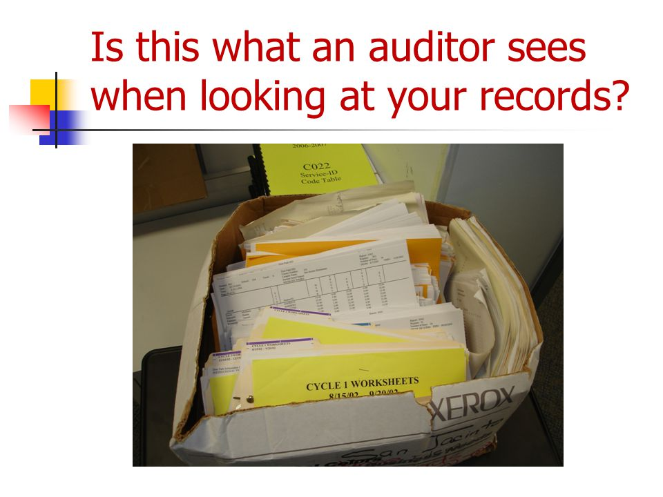 Is this what an auditor sees when looking at your records